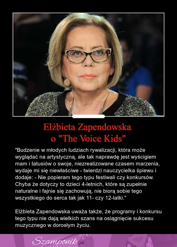 "Elżbieta Zapendowska o ""The Voice Kids"""